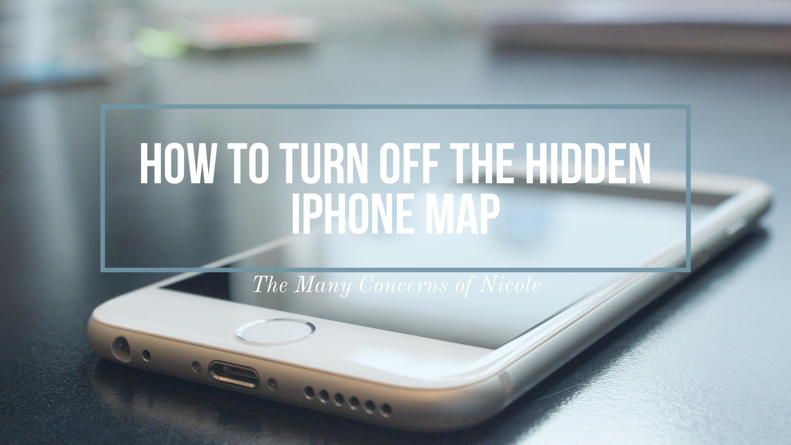 Hidden Iphone Map Screenssbsinline Iphone 7 How To Delete